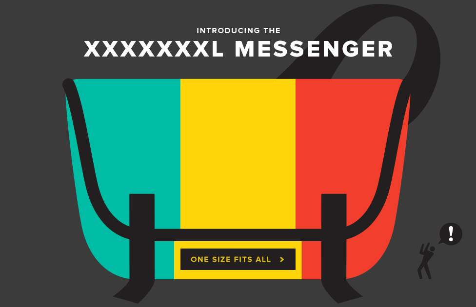 Introducing the XXXXXXXL Messenger