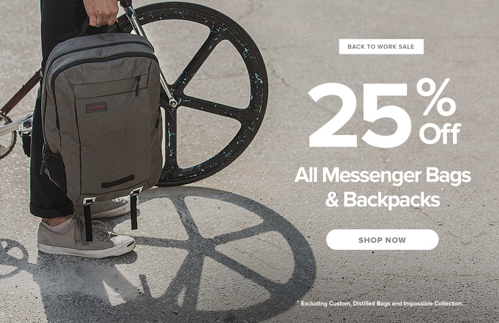 Back To Work Sale – 25% OFF All Messenger Bags & Backpacks – Shop Now