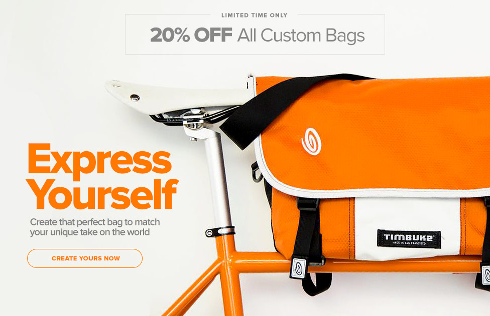 Limited Time Only - 20% off all custom bags.  Express Yourself. Create that perfect bag to match your unique take on the world.  Create yours now.