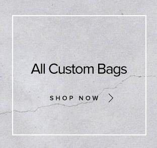 All Custom Bags - Shop