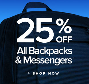 25% off all backpacks and messengers
