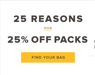 25 Reasons for 25 Percent off Packs