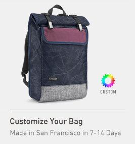 Customize Your Bag. Made in San Francisco in 3-7 Days.