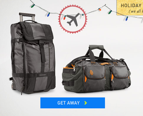 Holiday Baggage:  Get Away.
