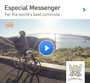 Especial Messenger. For the world's best commute.